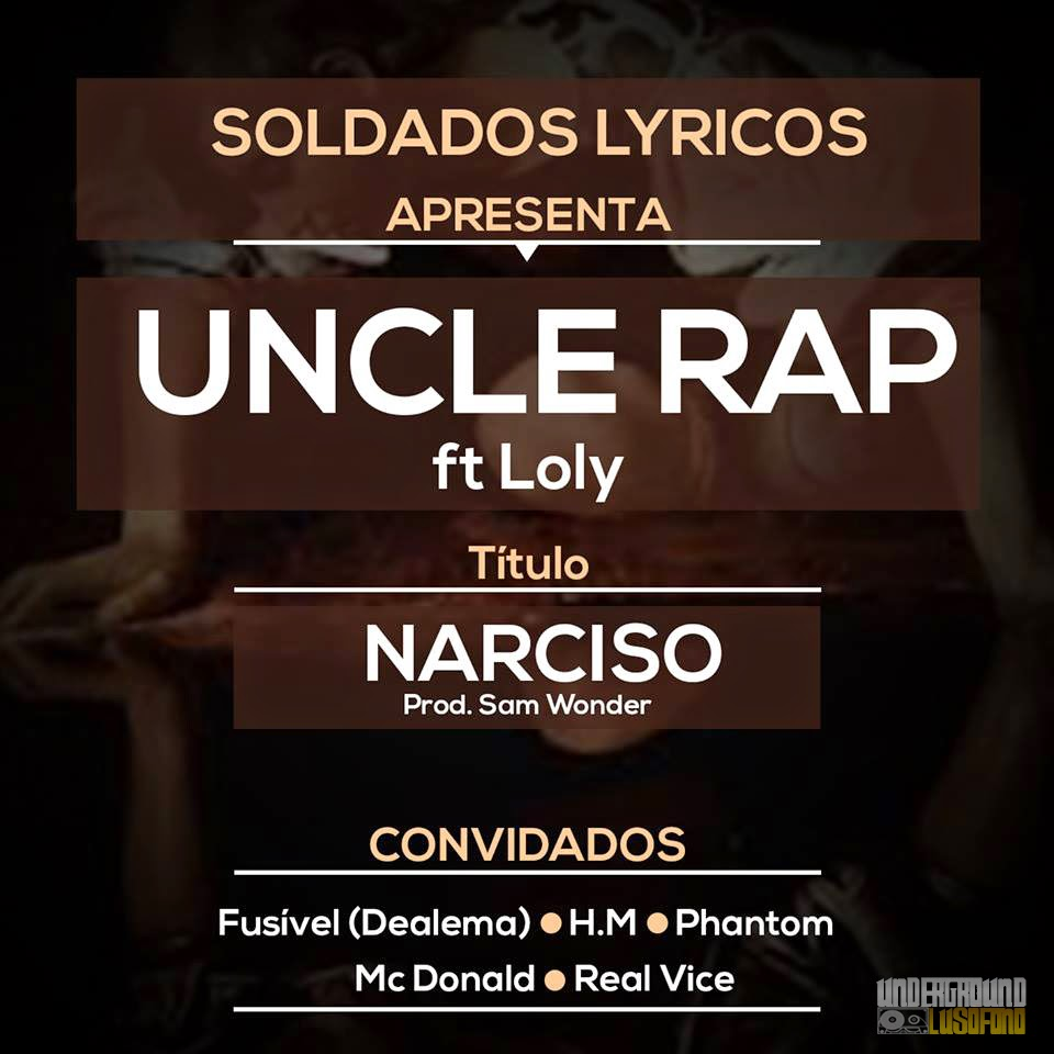 Uncle Rap ft. Loly - Narciso (Prod. Sam Wonder)