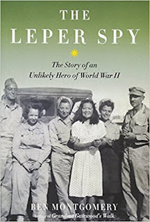https://www.amazon.com/Leper-Spy-Story-Unlikely-World/dp/1613734301/ref=sr_1_3?ie=UTF8&qid=1515768566&sr=8-3&keywords=ben+montgomery
