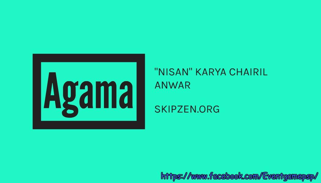 Puisi Keagamaan Nisan Karya Chairil Anwar