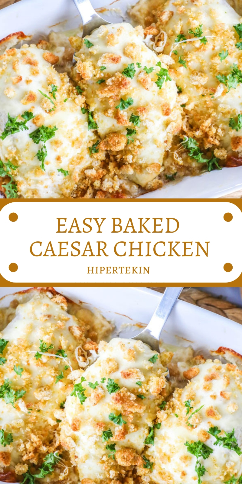 EASY BAKED CAESAR CHICKEN