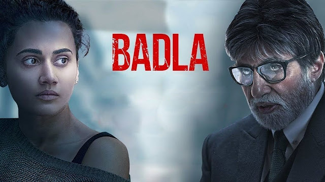 BADLA MOVIE DOWNLOAD FULL HD 2019