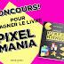 Concours pour gagner le livre Pixelmania