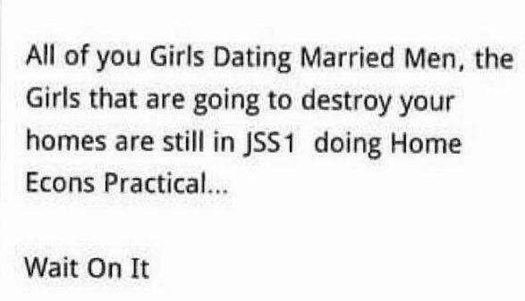 Quote of the day: To girls dating married men