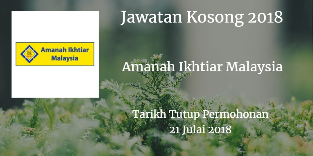 Jawatan Kosong AIM 21 Julai 2018