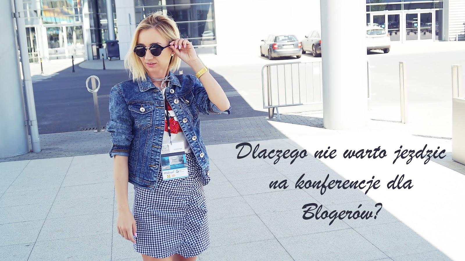 Dlaczego nie warto jeździć na konferencję dla Blogerów?