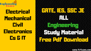 Free Engineering Notes GATE, IES, SSC JE, RRB JE 2019