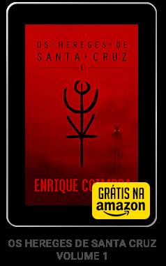 """Baixe """"Os Hereges de Santa Cruz"""" grátis!"""