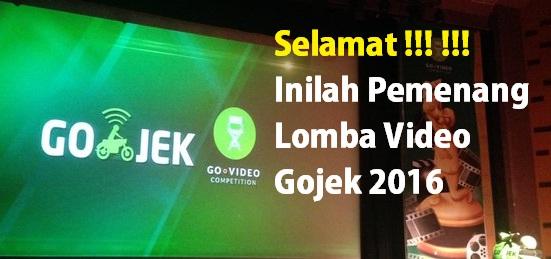pemenang lomba video gojek 2016, pemenang lomba film gojek 2016, pemenang lomba gojek 2016