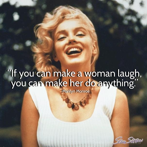 if you can make a women laugh marilyn monroe quotes