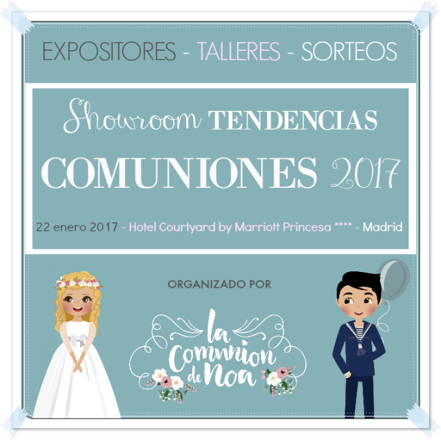 Showroom Tendencias Comuniones 2017 - La Comunion de Noa