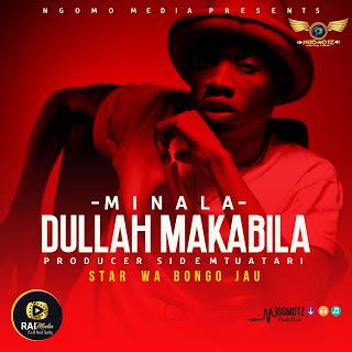 Dullah Makabila - Minala