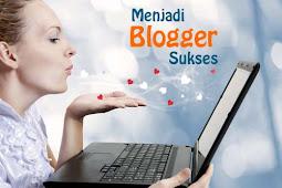 Sifat yang harus dimiliki Seorang Blogger