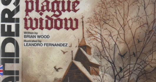 Brian Wood ja Leandro Fernandez: Northlanders, Book four - The plague widow