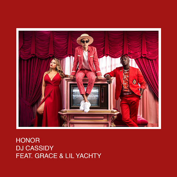 DJ Cassidy - Honor (feat. Grace & Lil Yachty) - Single Cover