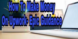 how-to-make-money-on-upwork