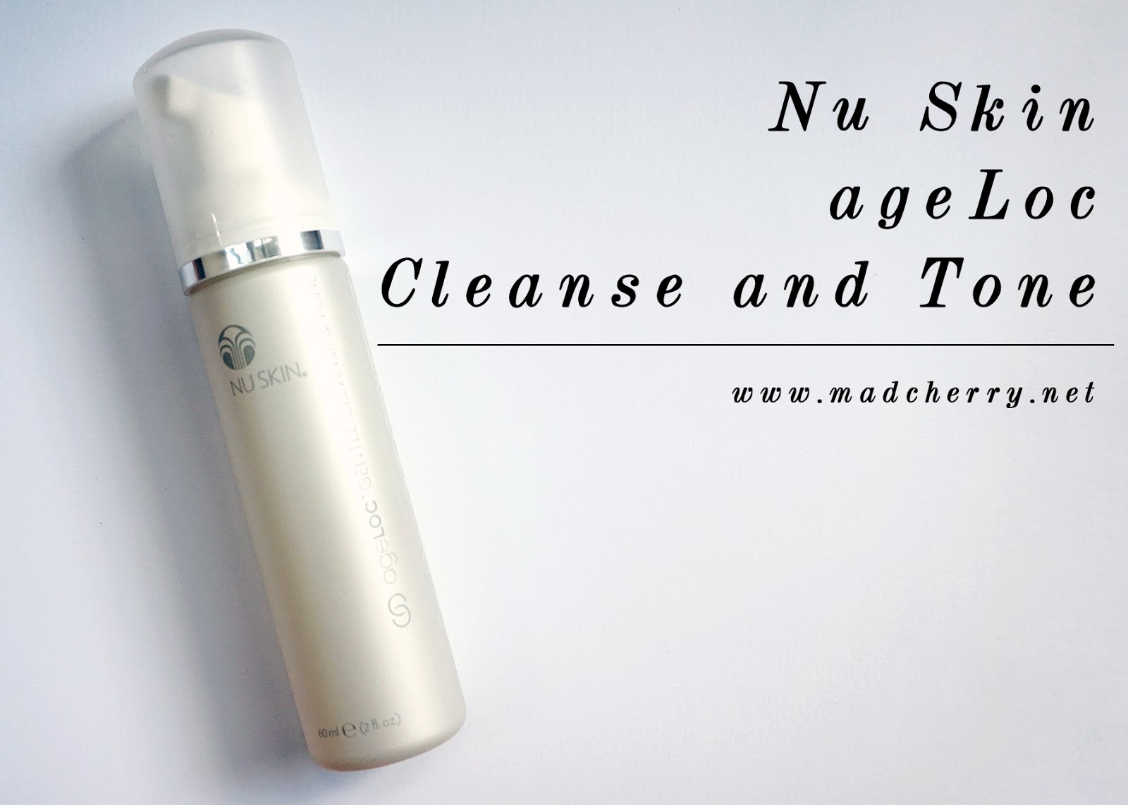 Nu Skin ageLOC Gentle Cleanse and Tone * | Mad Cherry