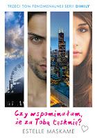 http://ksiazkomania-recenzje.blogspot.com/2016/11/czy-wspominaam-ze-za-toba-tesknie.html
