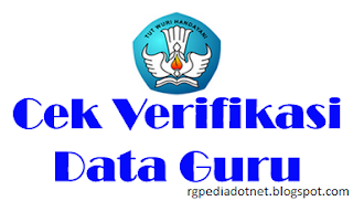 Verifikasi Serta Berkas Data Guru Penerima Sertifikasi 2017