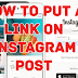 How to Post A Link In Instagram