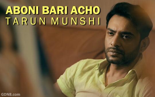 Aboni Bari Acho by Tarun Munshi