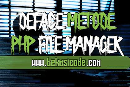 Tutorial Deface Dengan Metode PHP File Manager | BEKASI CODE