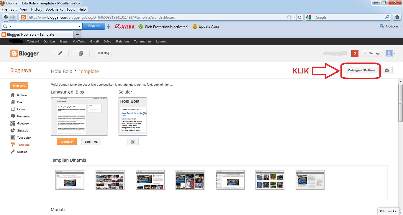 Cara mengganti template blog atau cara merubah template blogspot.