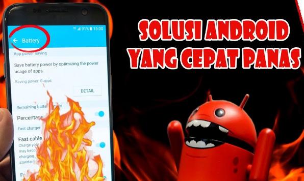 Cara Ampuh Mengatasi HP Android yang Cepat Panas (Overheat)
