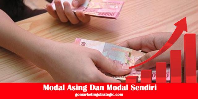 Definisi Modal Asing Dan Modal Sendiri