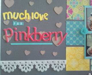 Make: A Scrapbook Page - Much Love for Pinkberry 3