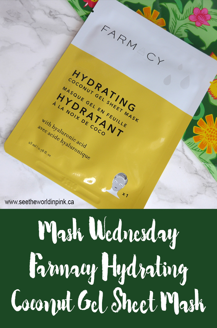 Mask Wednesday - Farmacy Hydrating Coconut Gel Sheet Mask