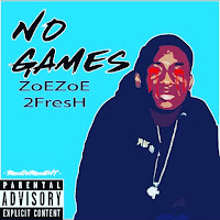 iTunes MP3/AAC Download - No Games by Zoezoe 2Fresh - stream song on top digital music platforms online | The Indie Music Board by Skunk Radio Live (SRL Networks London Music PR) - Saturday, 02 March, 2019