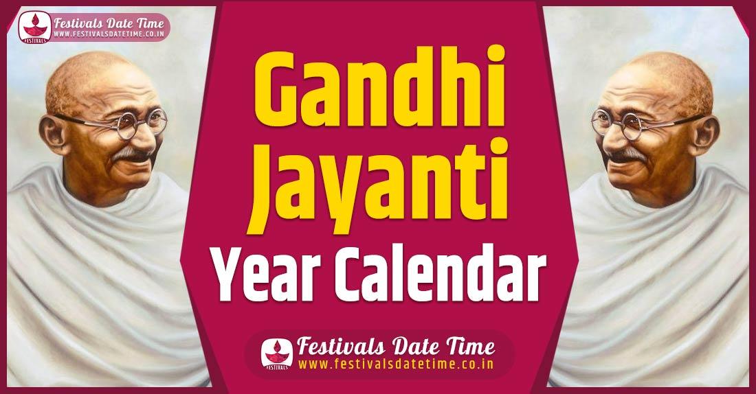 Gandhi Jayanti Year Calendar, Gandhi Jayanti Schedule