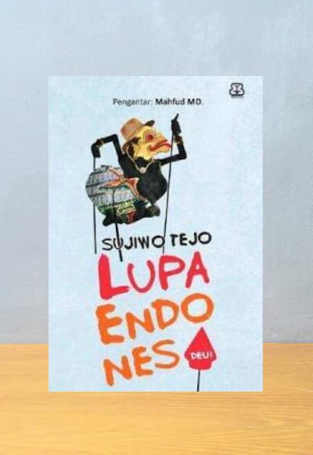LUPA ENDONESA DEUI, Sujiwo Tejo