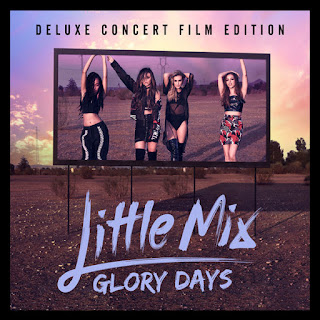 Little Mix - Glory Days (Deluxe Edition) (2016) -  Album Download, Itunes Cover, Official Cover, Album CD Cover Art, Tracklist