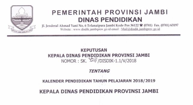 Kalender Pendidikan Provinsi Jambi Tahun Pelajaran  KALENDER PENDIDIKAN PROVINSI JAMBI TAHUN PELAJARAN 2018/2019
