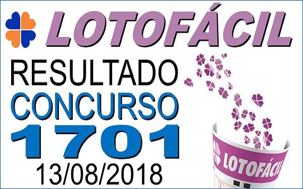 Resultado da Lotofácil concurso 1701 de 13/08/2018 (Imagem: Informe Notícias)