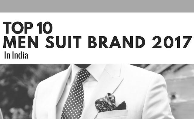 Top 10 Men Suit Brand In India 2017