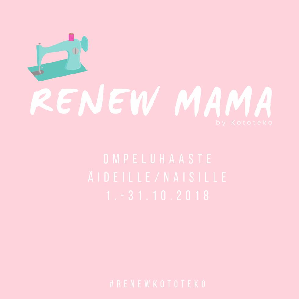 Renew mama -ompeluhaasta