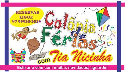 Resultado de imagem para COLONIA DE FERIAS DA  TIA NICINHA