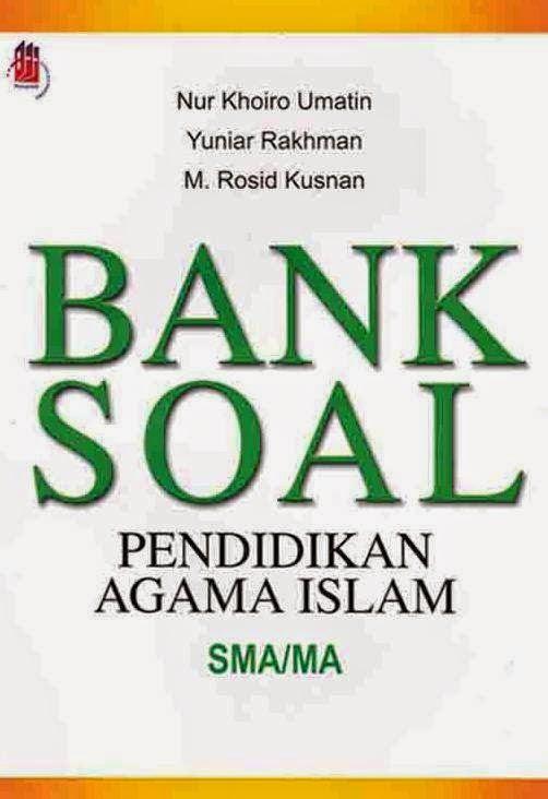 Bank Soal Pendidikan Agama Islam SMA/MA