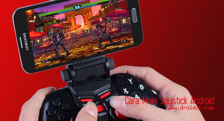 cara-main-joystick-di-android