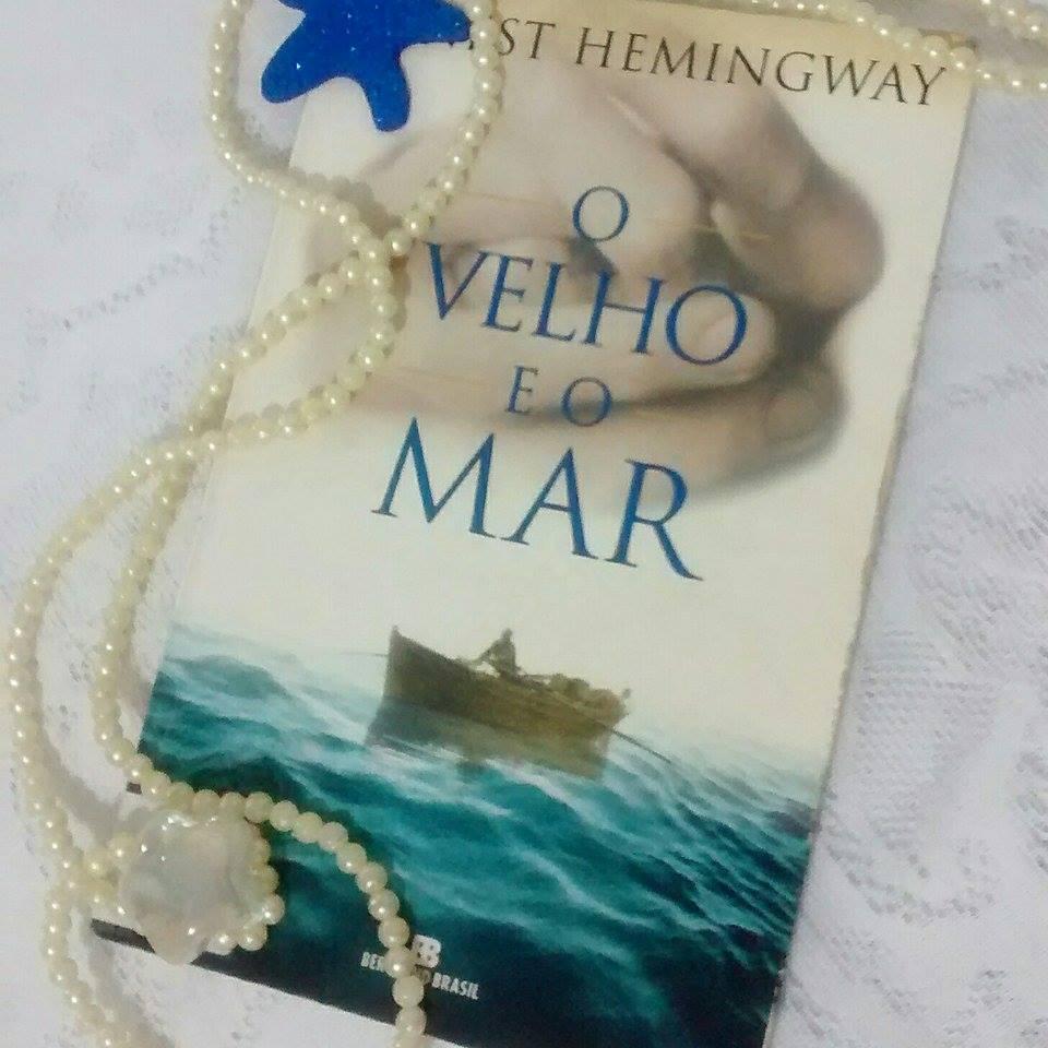 { #RESENHA } O VELHO E O MAR - ERNEST HEMINGWAY