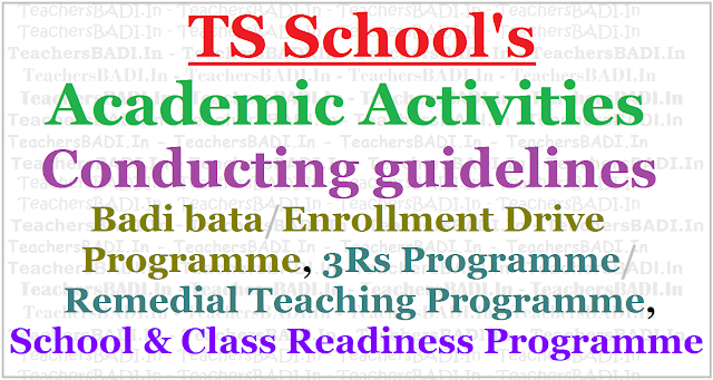 TS School's Academic Activities,guidelines,Badi bata,3Rs Programme