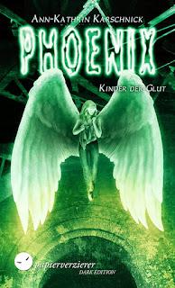 [Rezension] Phoenix 3: Kinder der Glut – Ann-Kathrin Karschnick