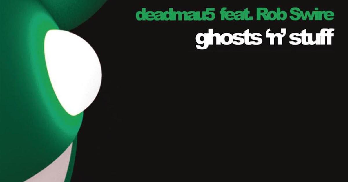 Deadmau5 Feat Rob Swire  Ghosts N Stuff 歌詞翻譯  Sean's House