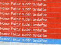 Saat Import Database e-Faktur Error ETAX 20002 : Nomor Faktur Sudah Terdaftar