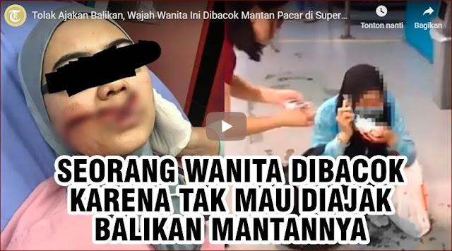 Karena Menolak Ajakan Balikan Mantan, Wanita Asal Malaysia Ini Dibacok Didalam Supermarket