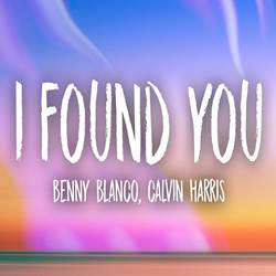 I Found You – Calvin Harris Feat. Benny Blanco Mp3