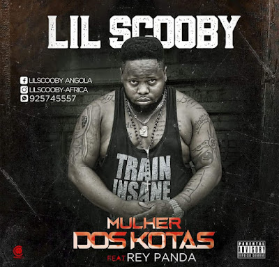 Lil Scooby - Mulher Dos Kotas (feat. Rei Panda) 2018 | Download Mp3