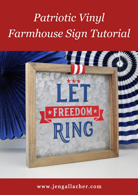 Patriotic Vinyl Farmhouse Sign Tutorial by Jen Gallacher featuring a galvanized sign from Jillibean Soup. #galvanized #farmhousedecor #silhouette #jengallacher